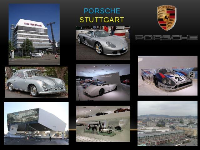 Porsche   Stuttgart
