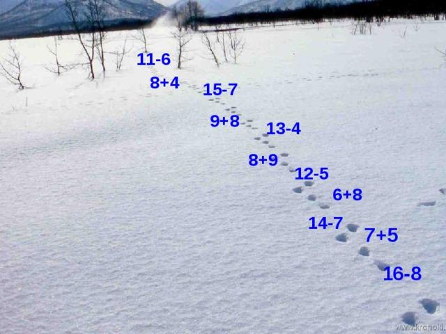11-6 8+4 15-7 9+8 13-4 8+9 12-5 6+8 14-7 7+5 16-8