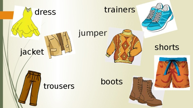 trainers dress jumper shorts jacket boots trousers