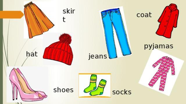 skirt coat pyjamas hat jeans shoes socks