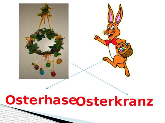 Osterhase Osterkranz