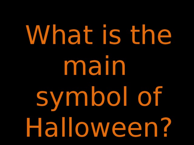 What is the main symbol of Halloween?