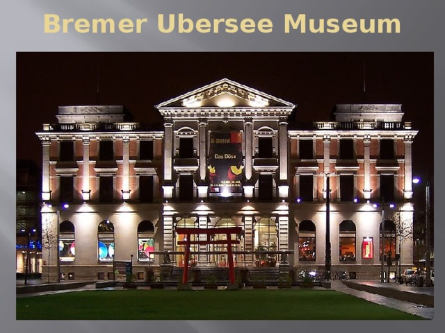 Bremer Ubersee Museum