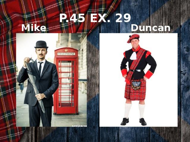 P.45 EX. 29 Duncan Mike