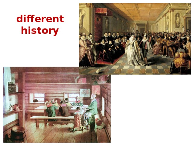 different history