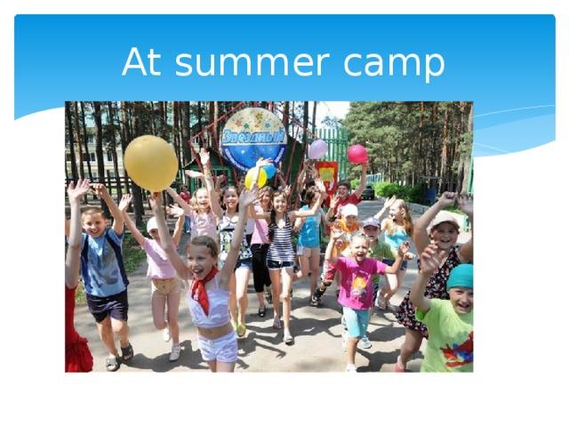 At summer camp