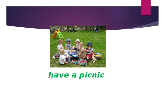 have a picnic