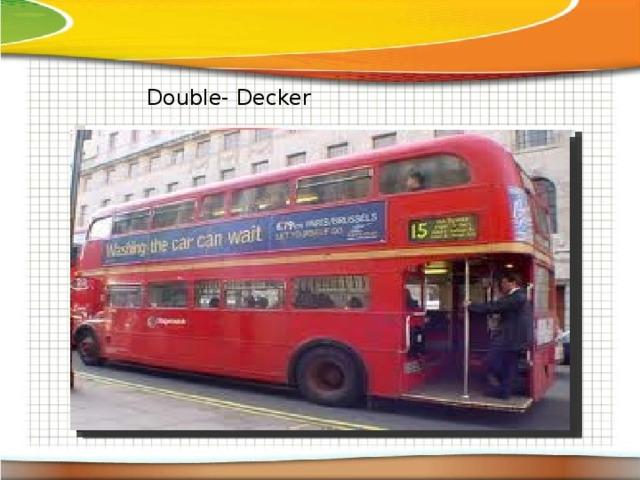 Double- Decker