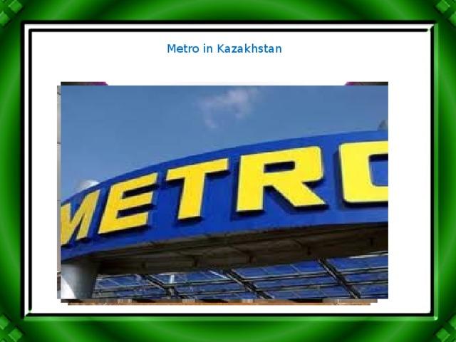Metro in Kazakhstan