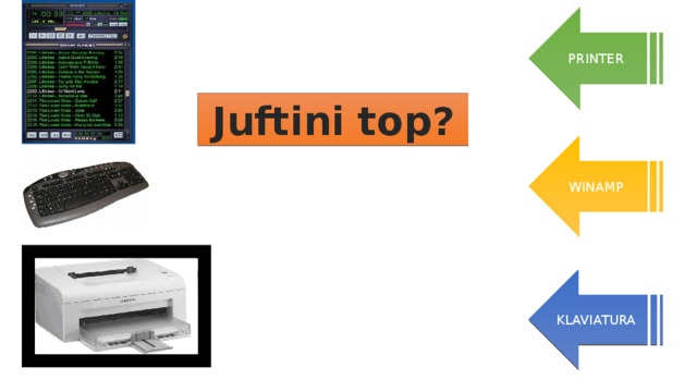 PRINTER Juftini top? WINAMP KLAVIATURA