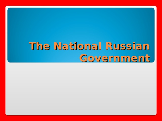 The National Russian Government