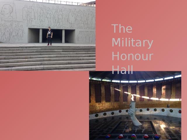 The Military Honour Hall