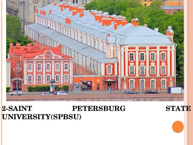 2-SAINT PETERSBURG STATE UNIVERSITY(SPBSU)