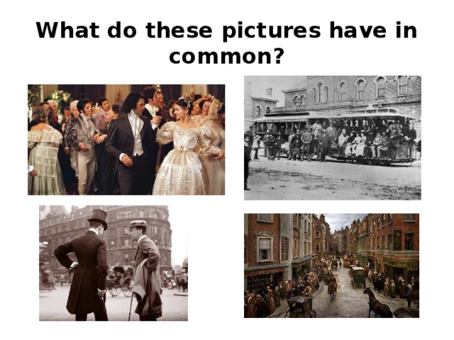 What do these pictures have in common?