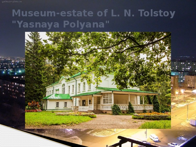 Museum-estate of L. N. Tolstoy