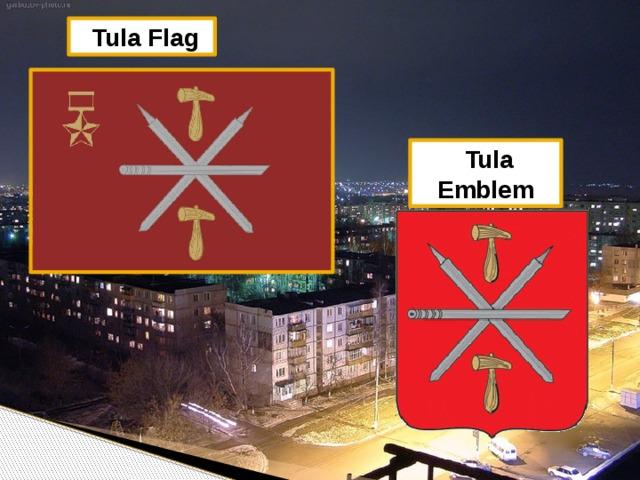 Tula Flag  Tula Emblem