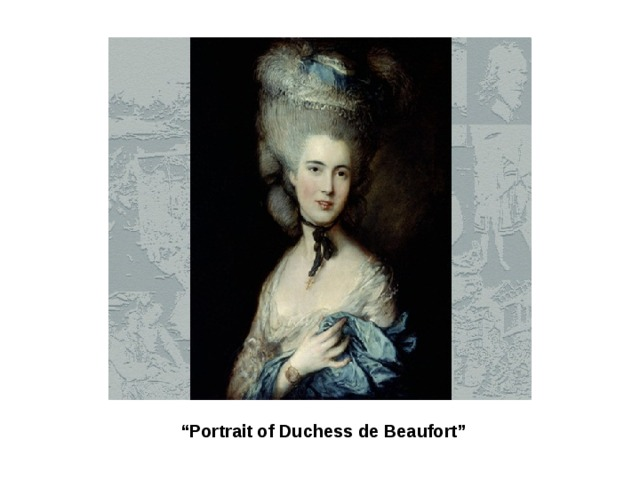 """ Portrait of Duchess de Beaufort"""