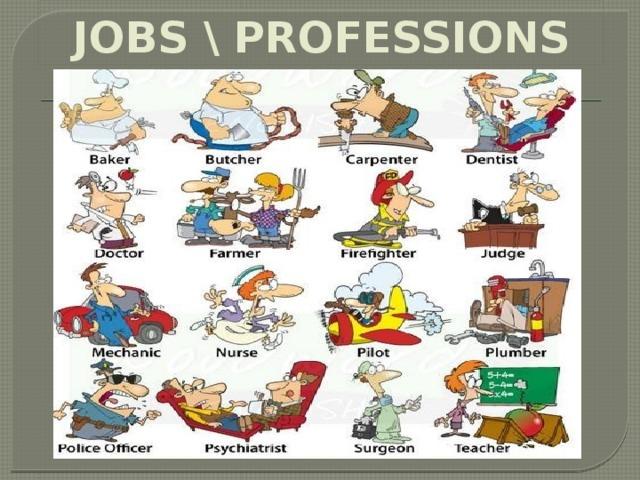 JOBS \ PROFESSIONS