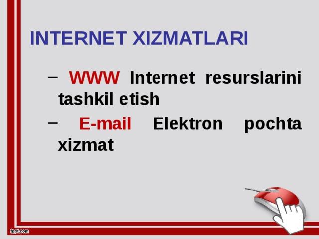 INTERNET XIZMATLARI