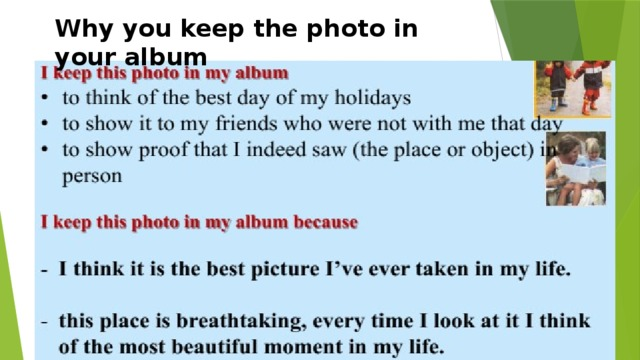 Why you keep the photo in your album