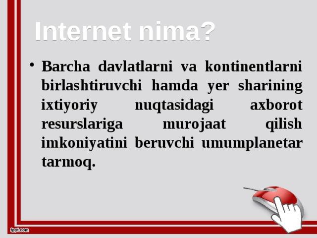 Internet nima?
