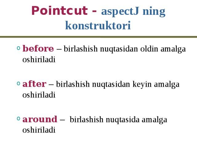 Pointcut - aspectJ ning konstruktori