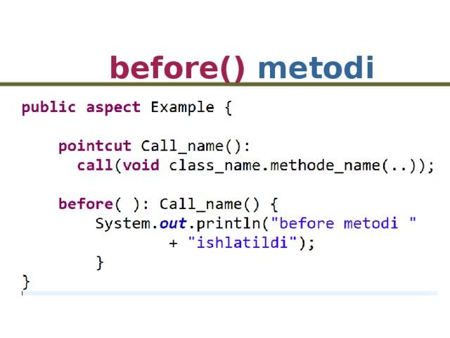 before() metodi