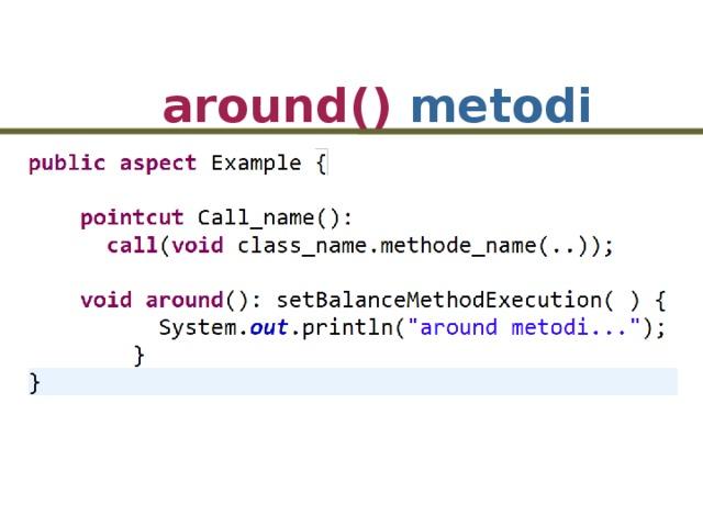 around() metodi