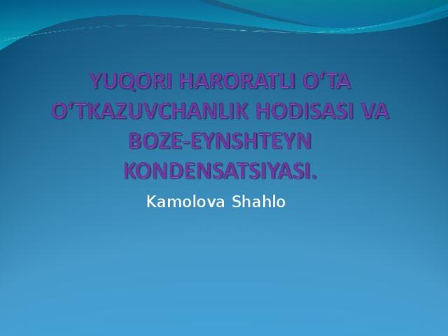 Kamolova Shahlo