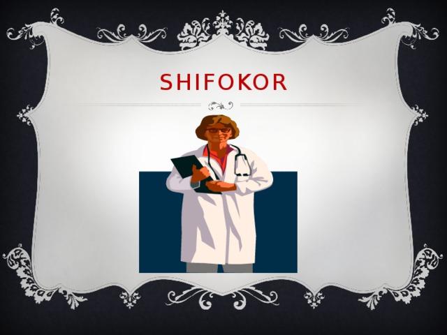 Shifokor