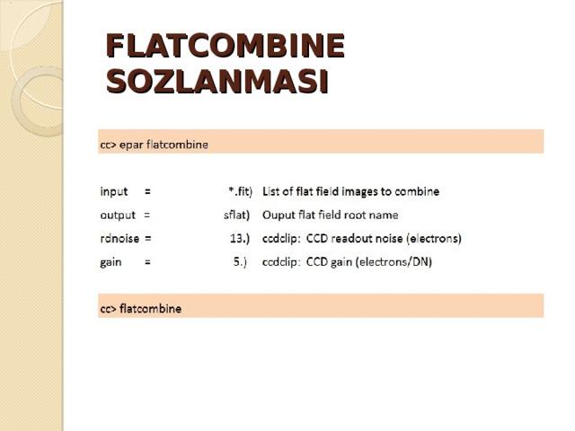 FLATCOMBINE SOZLANMASI