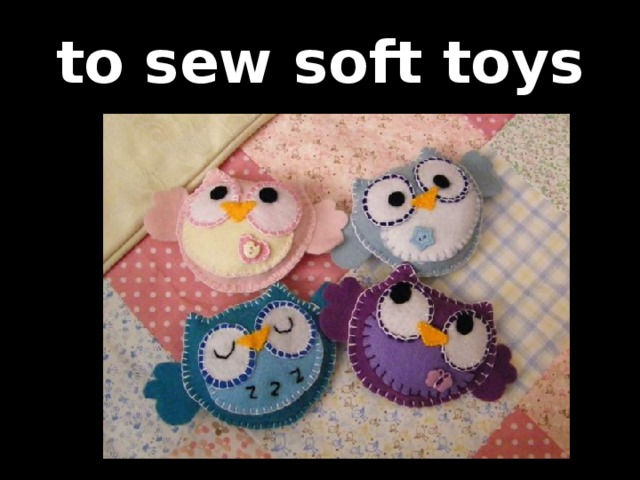 to sew soft toys