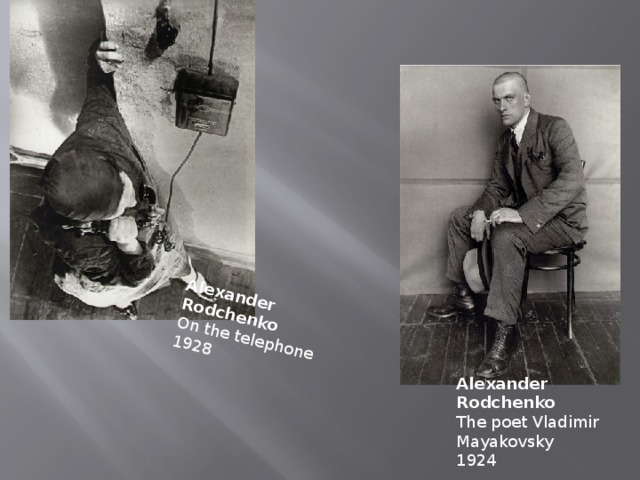 Alexander Rodchenko  On the telephone  1928 Alexander Rodchenko  The poet Vladimir Mayakovsky  1924