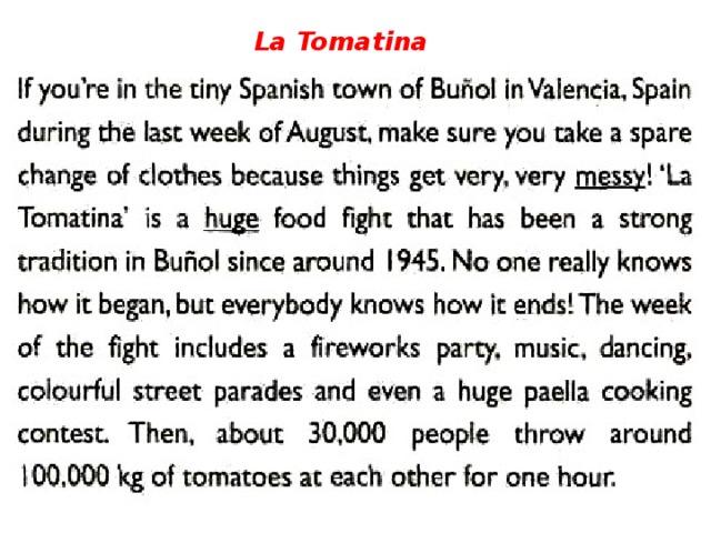 La Tomatina 5W Spotlight 9класс стр. 10 упр. 5
