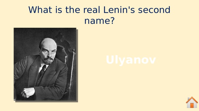 What is the real Lenin's second name? Ulyanov