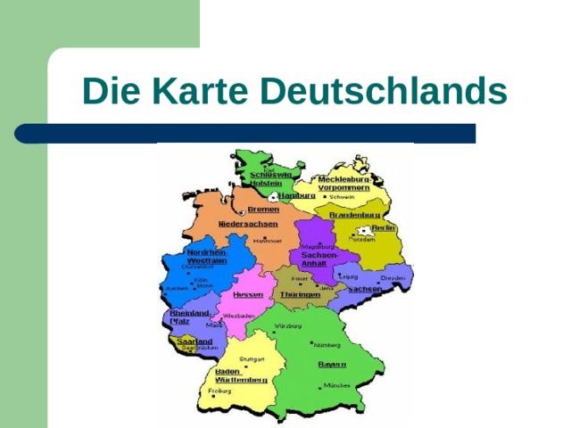 Die Karte Deutschlands