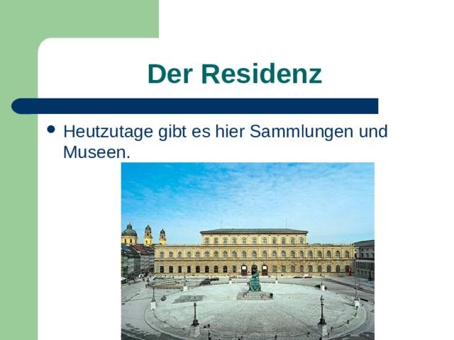 Der Residenz