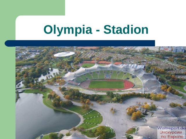 Olympia - Stadion