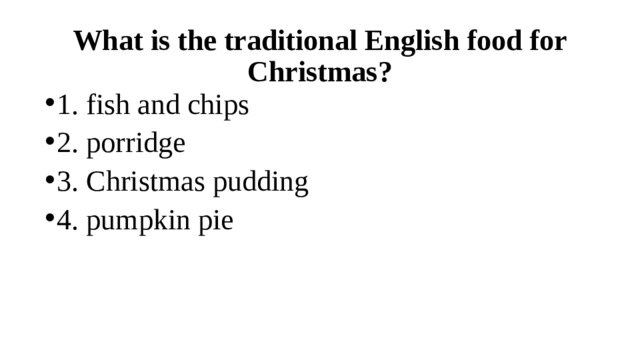 What is the traditional English food for Christmas?