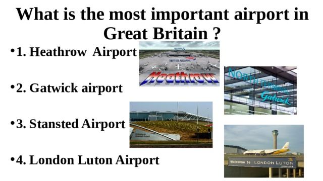 What is the most important airport in Great Britain ?