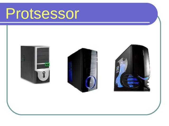 Protsessor