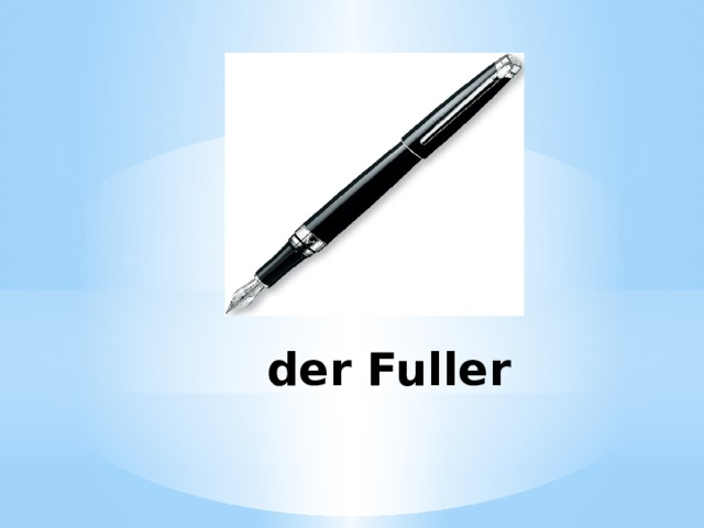 der Fuller