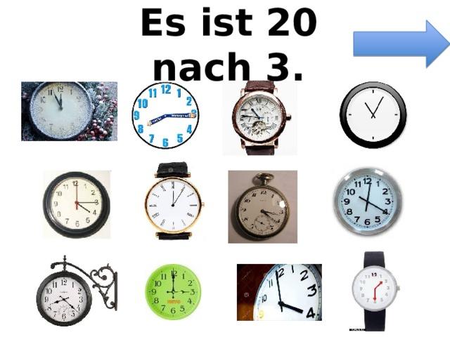 Es ist 20 nach 3.