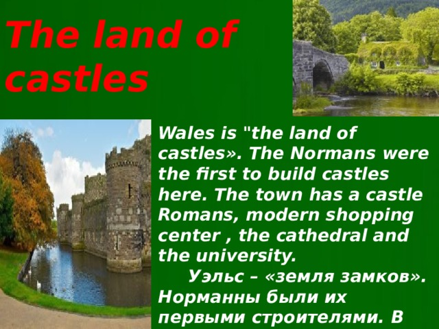 The land of castles Wales is