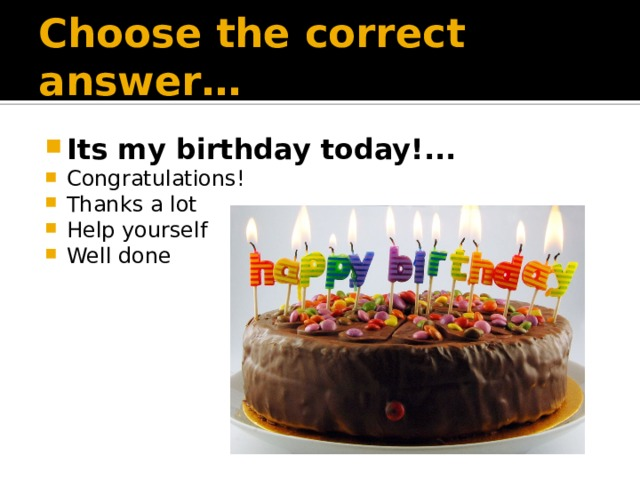Choose the correct answer…