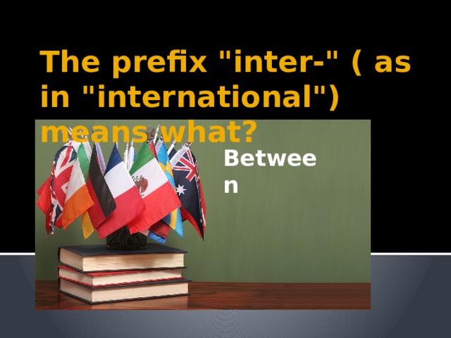 The prefix