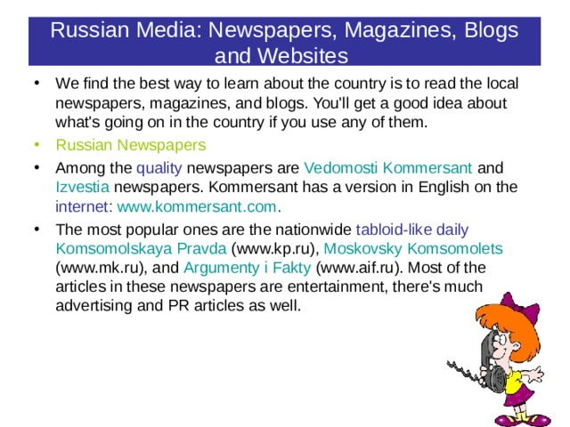 Russian Media: Newspapers, Magazines, Blogs and Websites