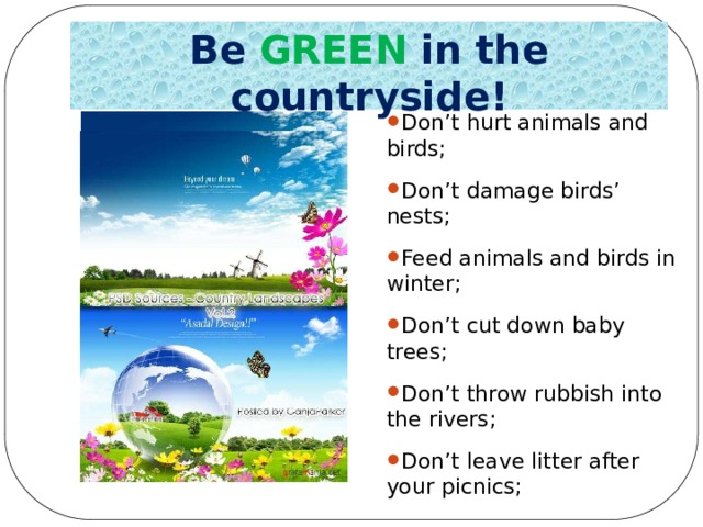 Be  GREEN in the countryside!