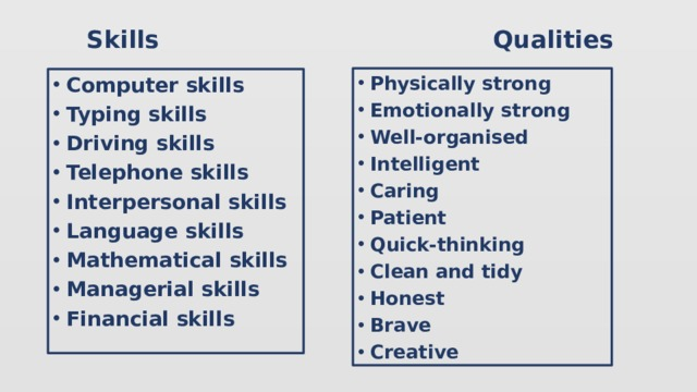 Skills Qualities