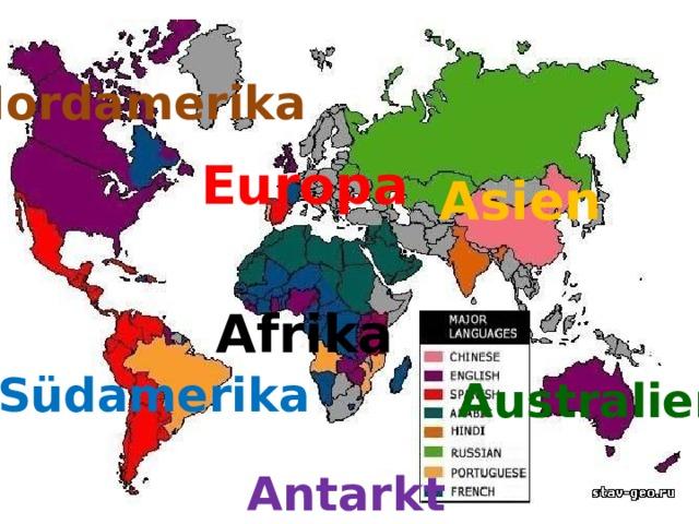 Nordamerika Europa Asien Afrika Südamerika Australien Antarktis